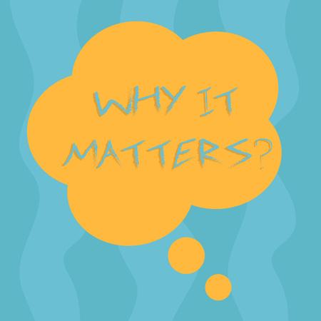 Konzeptionelle Handschrift zeigt, warum es wichtig ist. Begriff Sinne fragen, über etwas zu demonstrieren, das er für wichtig hält, Blumenform dachte Sprechblase für Präsentationsanzeigen? Standard-Bild
