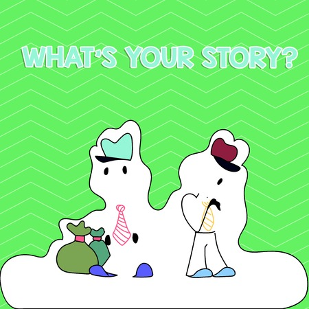 Writing note showing What S Your Story Question. Business concept for asking demonstrating about his past life actions events Figure of Two Men Standing with Pouch Bag White Snow Effect