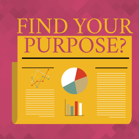 Text sign showing Find Your Purpose question. Business photo text reason for something is done or for which exists Colorful Layout Design Plan of Text Line, Bar, Linear and Pie Chart Diagram Stock fotó