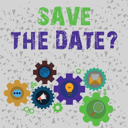Word writing text Save The Date question. Business photo showcasing asking someone to remember specific day or time Set of Global Online Social Networking Icons Inside Colorful Cog Wheel Gear