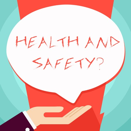 Conceptual hand writing showing Health And Safety question. Concept meaning regulations and procedures intended to prevent accident Palm Up in Supine position Donation Hand Sign Speech Bubble
