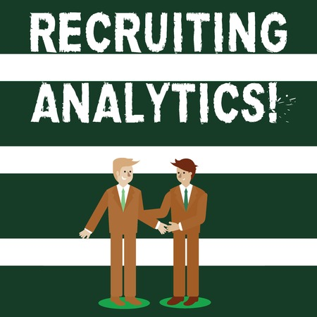 Conceptual hand writing showing Recruiting Analytics. Concept meaning used to track the identification of the candidates Businessmen Smiling and Greeting each other by Handshaking