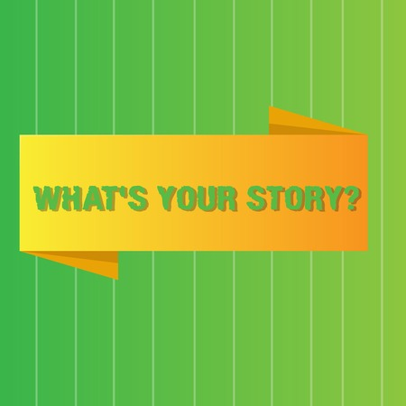 Word writing text What S Your Story Question. Business photo showcasing asking demonstrating about his past life actions events Blank Folded Color Banner photo on Vertically Striped Two Toned Backdrop