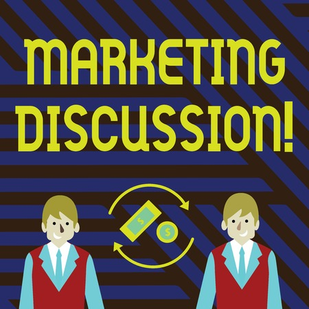 Word writing text Marketing Discussion. Business photo showcasing deliberation by company to promote the buying Money in Dollar Currency Sign Inside Rotating Arrows Between Two Businessmen