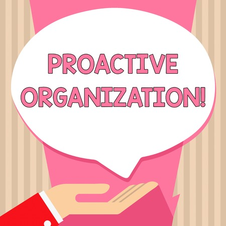 Handwriting text Proactive Organization. Conceptual photo Action and result oriented behavior of a company Palm Up in Supine Position for Donation Hand Sign Icon and Speech Bubble