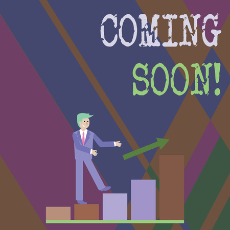 Writing note showing Coming Soon. Business concept for event or action that will happen after really short time Smiling Businessman Climbing Bar Chart Following an Arrow Up