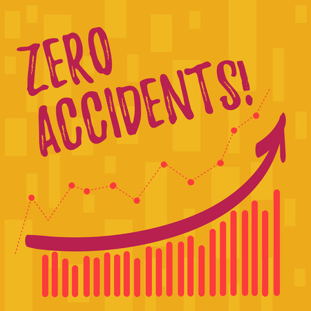 Text sign showing Zero Accidents. Business photo showcasing important strategy for preventing workplace accidents Combination of Colorful Column and Line Graphic Chart with Arrow Going Up