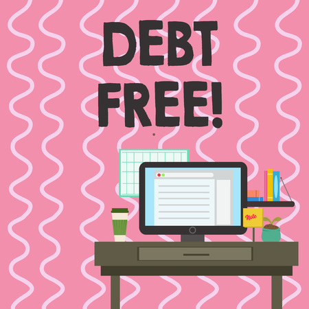 Text sign showing Debt Free. Business photo showcasing does not owning any money or things to any individual or companies photo of Interior Working Space Station Concept of Technical Person