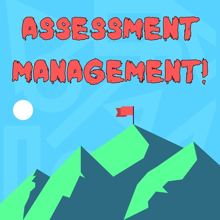 Handwriting text writing Assessment Management. Conceptual photo analysisagement of investments on behalf of others Mountains with Shadow Indicating Time of Day and Flag Banner on One Peak