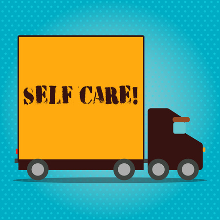 Writing note showing Self Care. Business concept for practice of taking action to preserve or improve ones own health Lorry Truck with Covered Back Container to Transport Goods