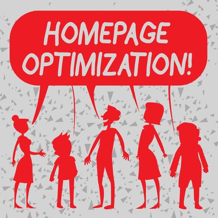 Word writing text Homepage Optimization. Business photo showcasing improve a website s is ability to drive business goals Silhouette Figure of People Talking and Sharing One Colorful Speech Bubble