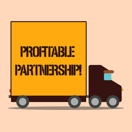 Text sign showing Profitable Partnership. Business photo text Creating an environment for mutual growth and success Delivery Lorry Truck with Blank Covered Back Container to Transport Goods