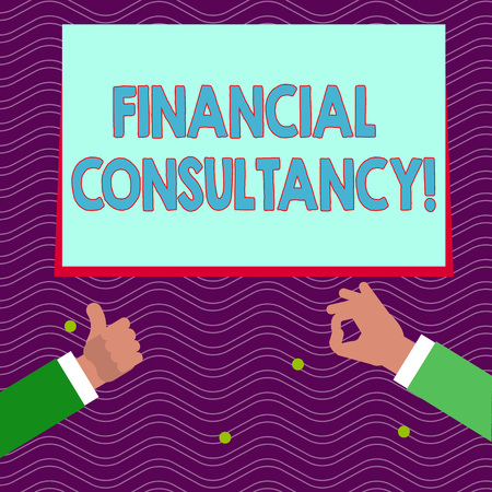 Text sign showing Financial Consultancy. Business photo text Company that gives demonstrating advice about their finances Two Businessmen Hands Gesturing the Thumbs Up and Okay Sign for Promotion