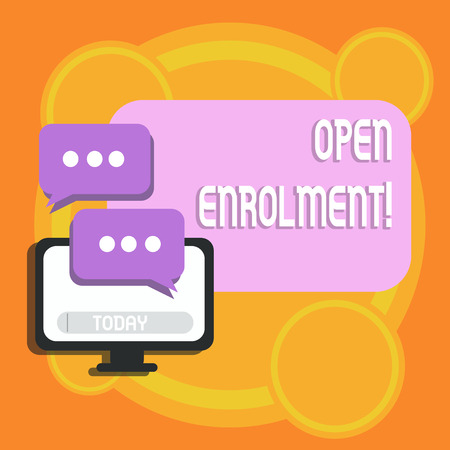 Writing note showing Open Enrolment. Business concept for student public school other than one assigned basis residence Monitor and Two Speech Balloon with Three Dots for Chat Icon