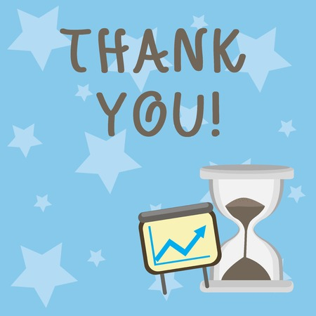 Conceptual hand writing showing Thank You. Concept meaning polite expression used when acknowledging gift service compliment Growth Chart with Arrow Going Up and Hourglass Sand Sliding