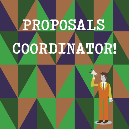 Conceptual hand writing showing Proposals Coordinator. Concept meaning Oversees the development of marketing proposals Businessman Looking Up and Talking on Megaphone with Volume Icon