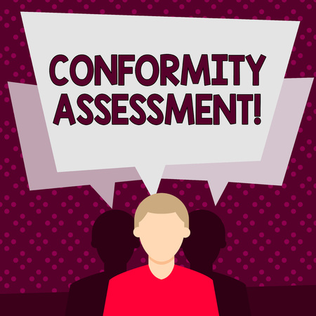 Word writing text Conformity Assessment. Business photo showcasing Evaluation verification and assurance of conforanalysisce Faceless Man has Two Shadows Each has Their Own Speech Bubble Overlapping