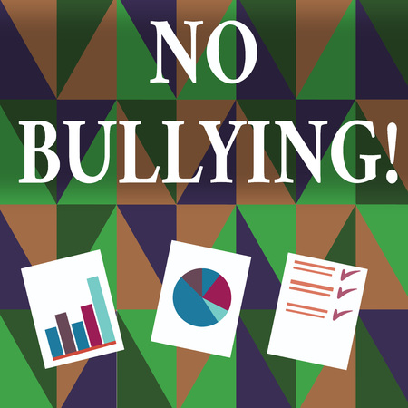 Handwriting text writing No Bullying. Conceptual photo stop aggressive behavior among children power imbalance Presentation of Bar, Data and Pie Chart Diagram Graph Each on White Paper