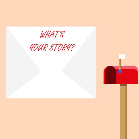 Handwriting text writing Whats Is Your Story question. Conceptual photo being asked by someone about my own journey from beginning till now Blank Big White Envelope and Open Red Mailbox with Small Flag Up Signalling