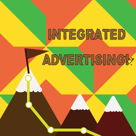 Word writing text Integrated Advertising. Business photo showcasing Unified experience to consumer to interact with brand Three Mountains with Hiking Trail and White Snowy Top with Flag on One Peak