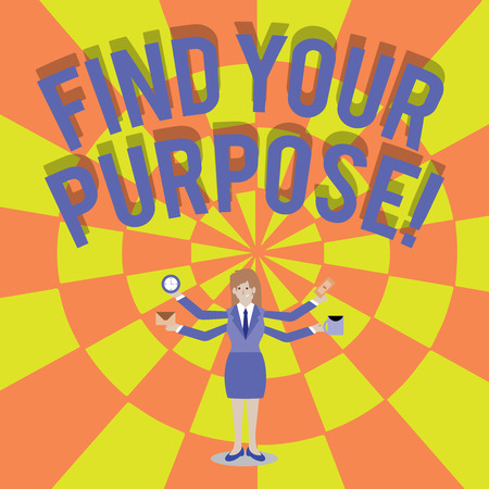 Handwriting text writing Find Your Purpose. Conceptual photo reason for something is done or for which still exists Businesswoman with Four Arms Extending Sideways Holding Workers Needed Item