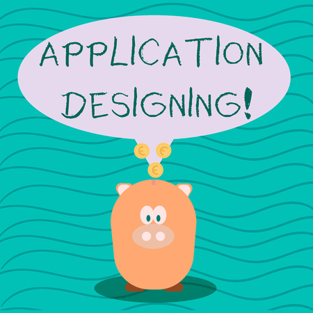 Text sign showing Application Designing. Business photo text develops software based on the specific needs Color Speech Bubble with Gold Euro Coins on its Tail Pointing to Piggy Bank Standard-Bild