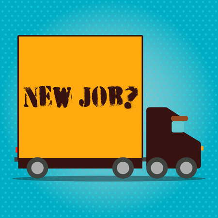 Writing note showing New Job Question. Business concept for formal meeting which someone asked find out if they are suitable Lorry Truck with Covered Back Container to Transport Goods