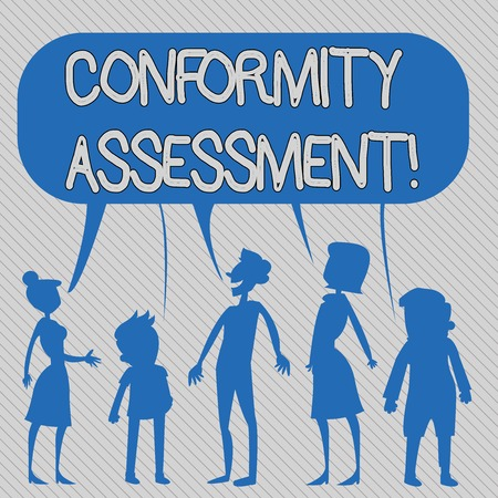 Text sign showing Conformity Assessment. Business photo showcasing Evaluation verification and assurance of conforanalysisce Silhouette Figure of People Talking and Sharing One Colorful Speech Bubble