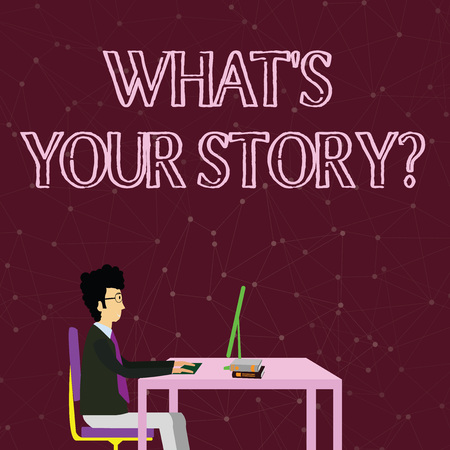 Handwriting text writing What S Is Your Story question. Conceptual photo being asked by someone about my own journey from beginning till now Businessman Sitting Straight on Chair Working on Computer and Books on Table