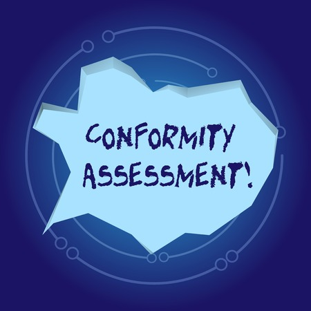 Text sign showing Conformity Assessment. Business photo showcasing Evaluation verification and assurance of conforanalysisce Blank Pale Blue Speech Bubble in Irregular Cut Edge Shape 3D Style Backdrop
