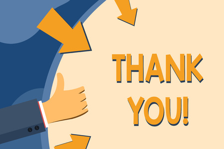 Text sign showing Thank You. Business photo showcasing polite expression used when acknowledging gift service compliment Hand Gesturing Thumbs Up and Holding on Blank Space Round Shape with Arrows