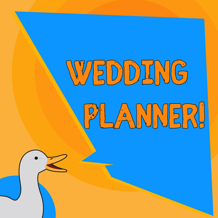 Writing note showing Wedding Planner. Business concept for professional who assists with design planning and analysisagement photo of Duck Speaking with Uneven Shape Blank Blue Speech Balloon