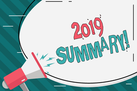Writing note showing 2019 Summary. Business concept for summarizing past year events main actions or good shows Oval Shape Sticker and Megaphone Shouting with Volume Icon