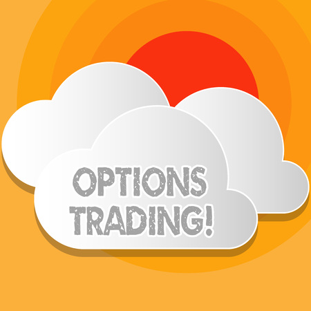 Writing note showing Options Trading. Business concept for seller gives buyer right but not obligation buy sell shares White Clouds Cut Out of Board Floating on Top of Each Other Stock Photo