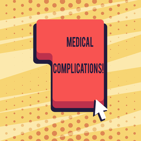Handwriting text Medical Complications. Conceptual photo unfavorable evolution or consequence of a disease Direction to Press or Click the Red Keyboard Command Key with Arrow Cursor