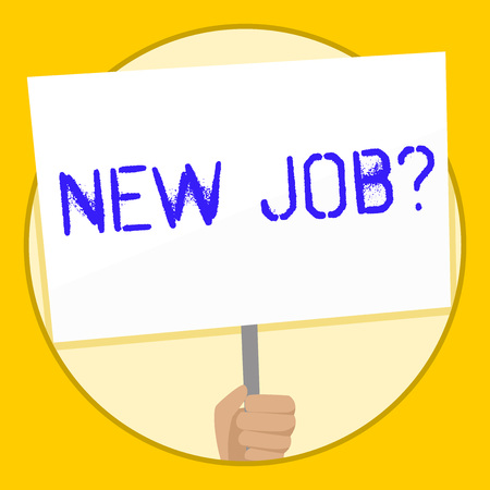 Text sign showing New Job Question. Business photo text formal meeting which someone asked find out if they are suitable Hand Holding Blank White Placard Supported by Handle for Social Awareness