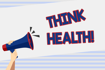 Writing note showing Think Health. Business concept for state of complete physical mental and social well being Human Hand Holding Megaphone with Sound Icon and Text Space