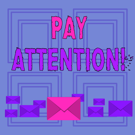 Text sign showing Pay Attention. Business photo text take notice of someone or something like action accident Pastel Color Closed Envelopes in Different Sizes with Big one in the Middle