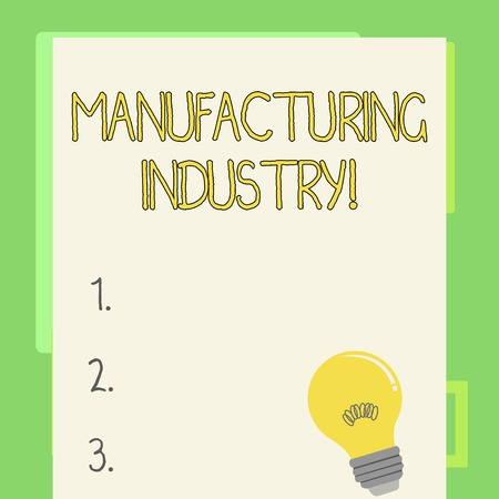 Handwriting text writing Manufacturing Industry. Conceptual photo Engage in the transformation of goods and products Incandescent Light Bulb with Filament Inside Resting on Blank Color Paper