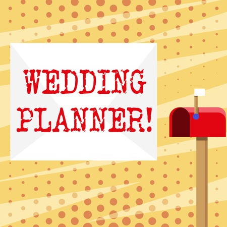 Conceptual hand writing showing Wedding Planner. Concept meaning professional who assists with design planning and analysisagement White Envelope and Red Mailbox with Small Flag Up Signalling