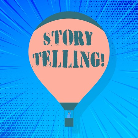 Writing note showing Storytelling. Business concept for activity writing stories for publishing them to public Hot Air Balloon Floating with Passenger Waving From Gondola