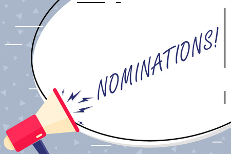 Text sign showing Nominations. Business photo showcasing action of nominating or state being nominated for prize Blank White Huge Oval Shape Sticker and Megaphone Shouting with Volume Icon
