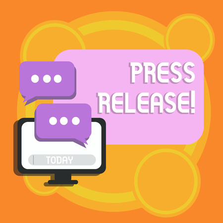 Writing note showing Press Release. Business concept for statement issued to newspapers giving information on matter Monitor and Two Speech Balloon with Three Dots for Chat Icon