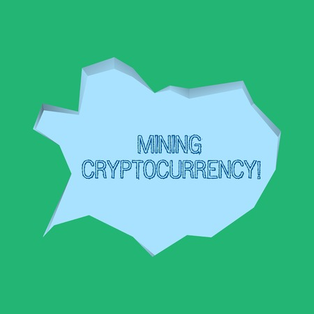 Word writing text Mining Cryptocurrency. Business photo showcasing handling of transaction in the digital currency system Blank Pale Blue Speech Bubble in Irregular Cut Edge Shape 3D Style Backdrop