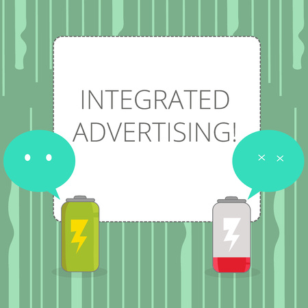 Word writing text Integrated Advertising. Business photo showcasing Unified experience to consumer to interact with brand Fully Charged and Discharged Battery with Two Colorful Emoji Speech Bubble