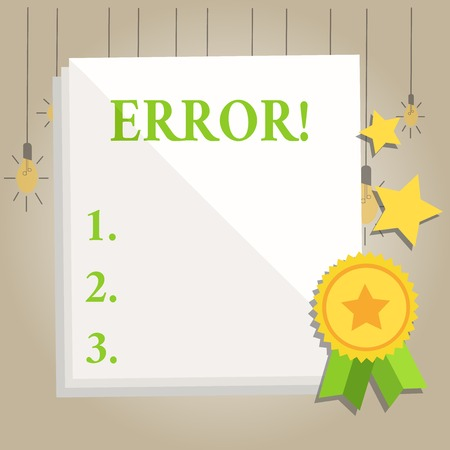 Writing note showing Error. Business concept for state or condition of being wrong in conduct judgement or program White Sheet of Parchment Paper with Ribbon Seal Stamp Label