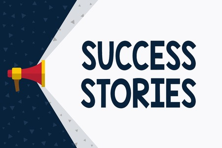 Word writing text Success Stories. Business photo showcasing story demonstrating who rises to fortune or brilliant achievement Megaphone Extending the Capacity of Volume Range thru Blank Space Wide Beam Banco de Imagens