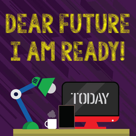 Conceptual hand writing showing Dear Future I Am Ready. Concept meaning suitable state for action or situation being fully prepared Arrangement for Nightshift Worker Computer, Tablet and Lamp Banco de Imagens