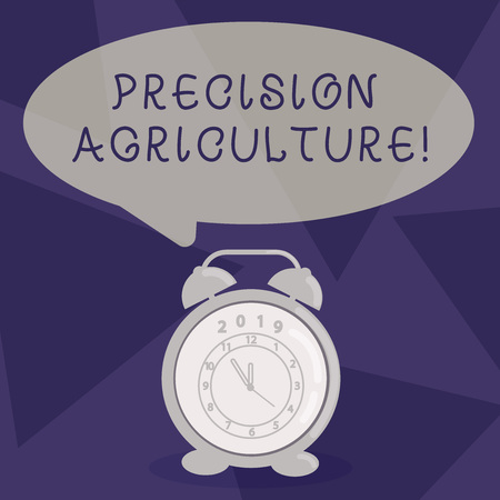 Writing note showing Precision Agriculture. Business concept for modern farming practices for efficient production Speech Balloon Pastel Shade and Colorful Analog Alarm Clock