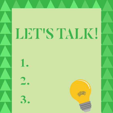 Conceptual hand writing showing Let S Talk. Concept meaning they are suggesting beginning conversation on specific topic Light Bulb with Filament Inside Resting on Blank Color Paper